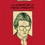Cuisine de la poésie présente Patrice Desbiens couverture